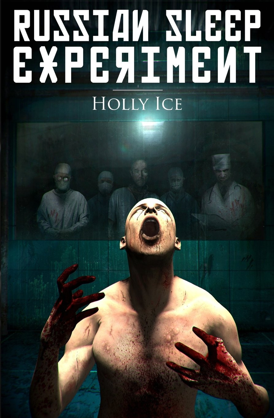 The Russian Sleep Experiment Cover by Holly Ice