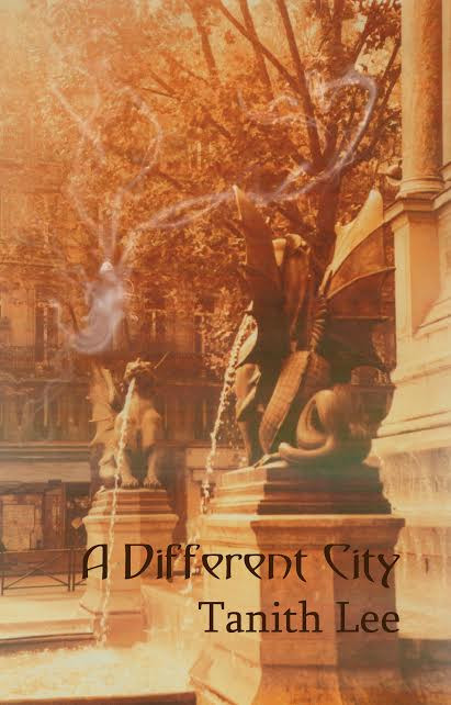 Book Cover Tanith Lee A Different City or Marcheval Short stories