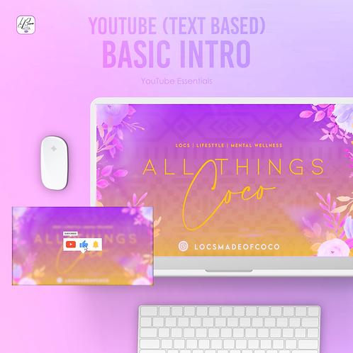 YouTube Basic Intro (Text-Based)