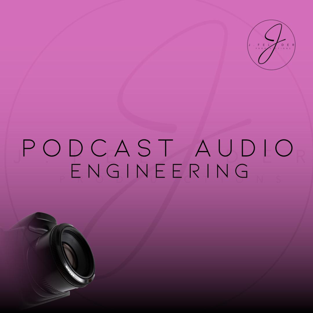 Podcast Audio Engineering