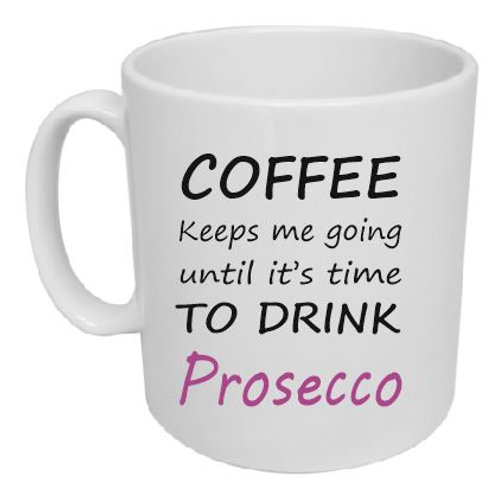 Coffee to Prosecco Mug