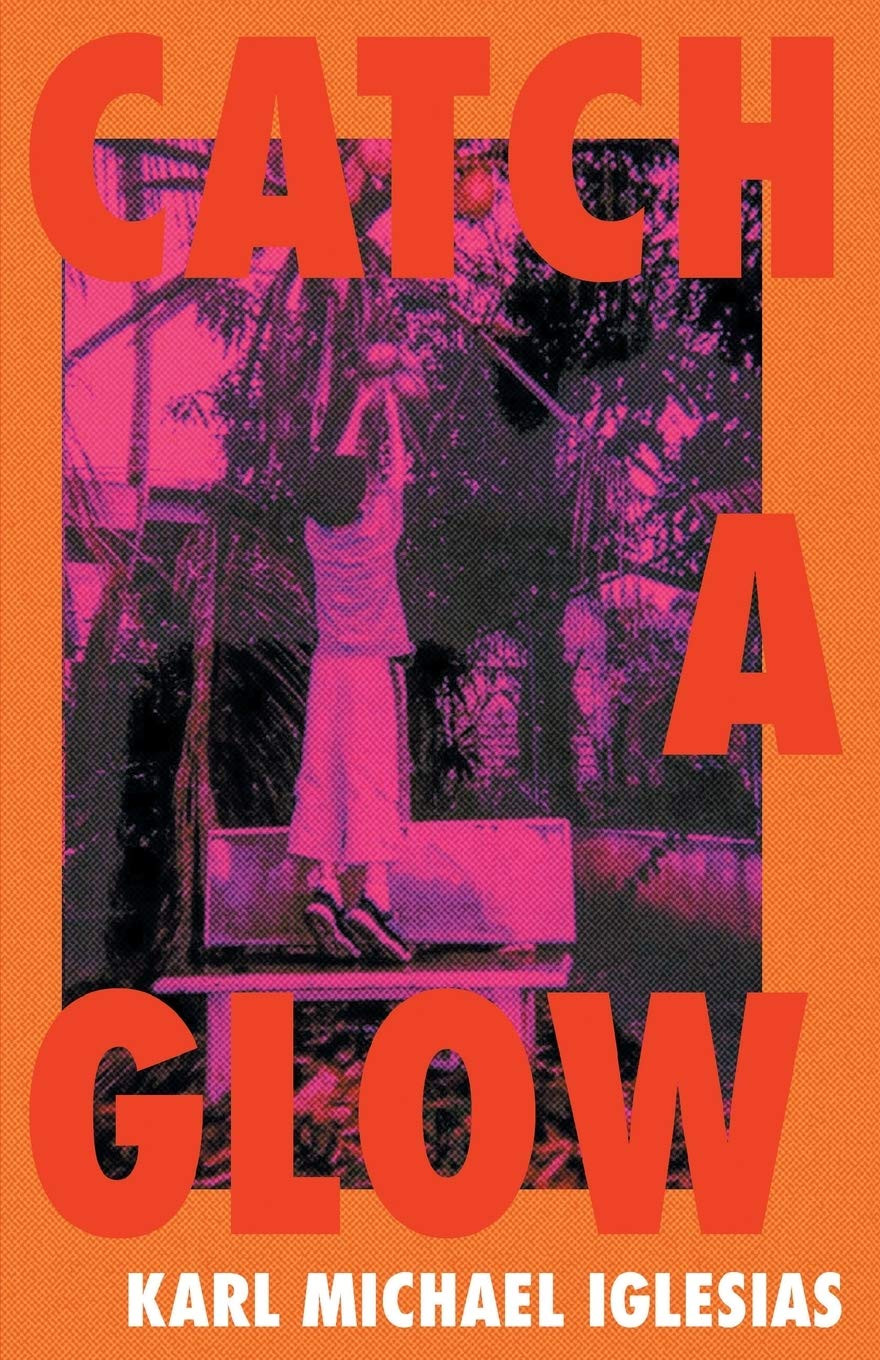 Book cover illustration of Karl Michael Iglesias' Catch A Glow