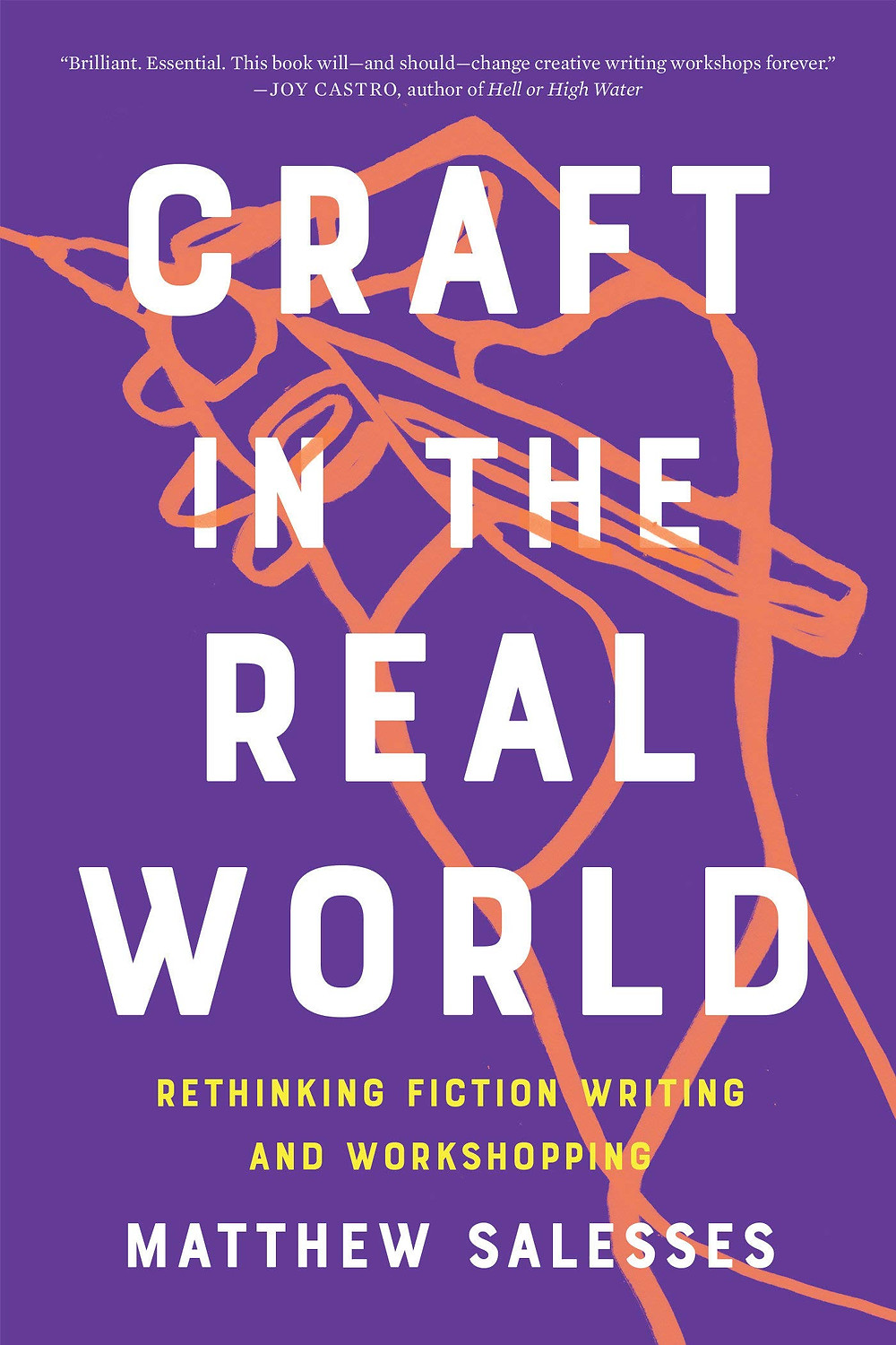 Book cover illustration of Matthew Salesses' Craft in the Real World.