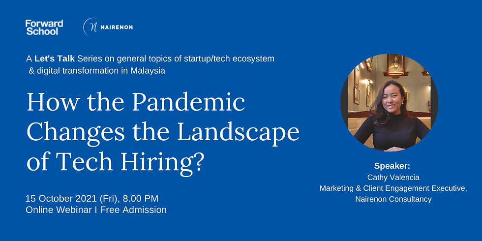 Let's Talk #1 : How the Pandemic Changes the Landscape of Tech Hiring?