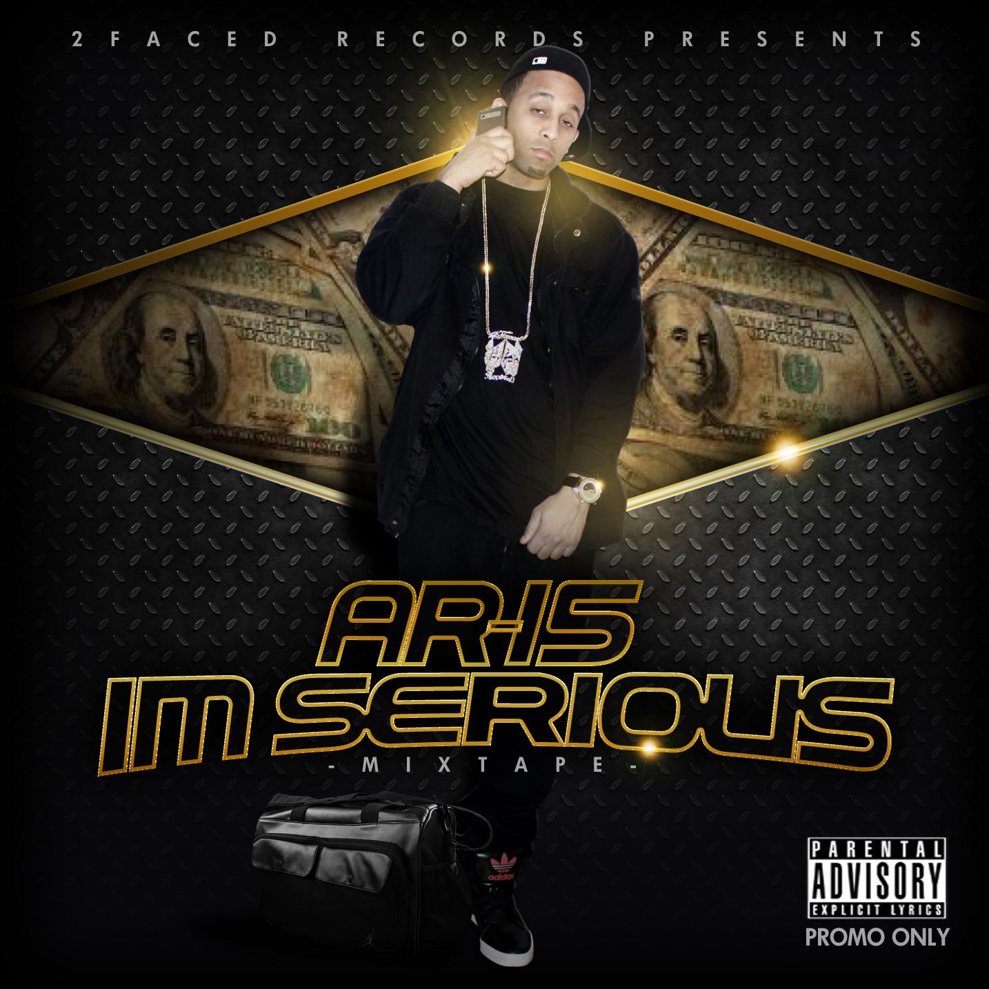 """I'm Serious"" Mixtape"