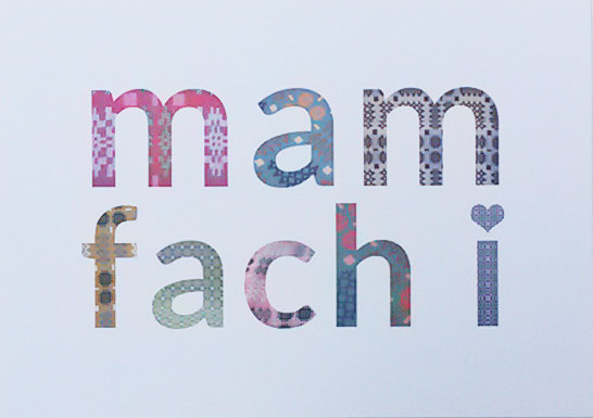 Card - Dear Mother of Mine - Mam Fach i