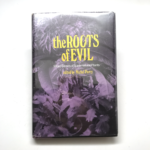 sold out The Roots Of Evil: Weird Stories of Supernatural Plants -1976