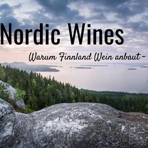 Nordic Wines    Warum Finnland Wein anbaut Teil 2