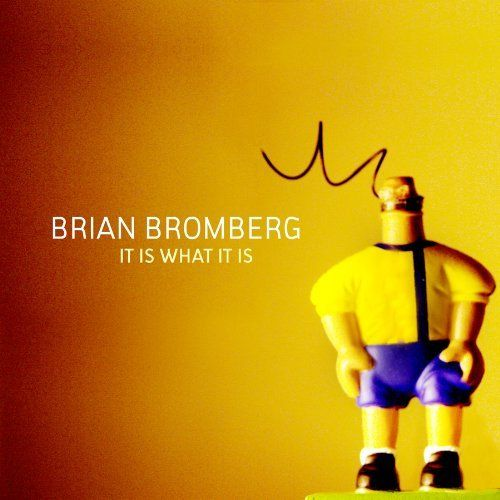 Brian Bromberg - It Is What...