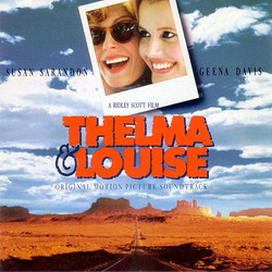 Thelma & Louise Soundtrack