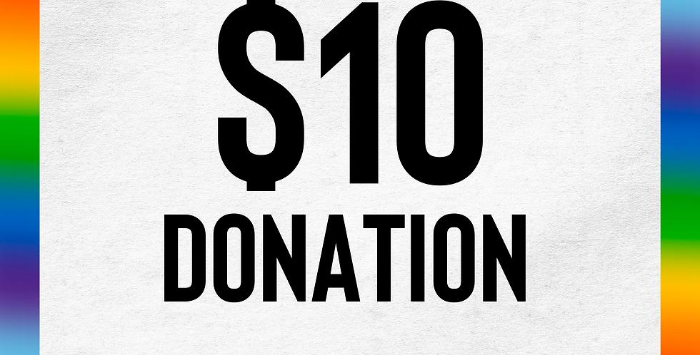 "$10 Donation - ""Protect Homeless LGBTQIA+ Youth."""