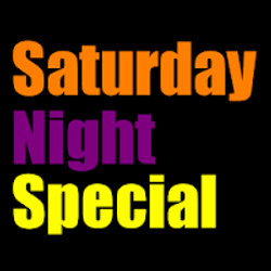 SaturdayNightSpecial