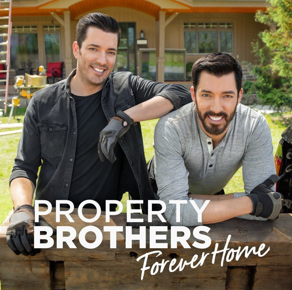 Drew and Jonathan Scott from Property Brothers: Forever Home