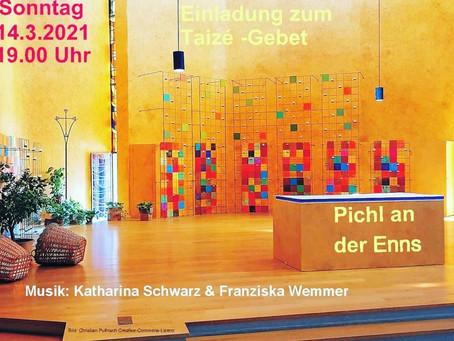 Taizé Gebet (Text) – 14.3.2021 - Pfarrkirche Pichl an der Enns
