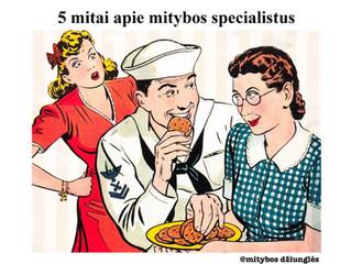 5 mitai apie mitybos specialistus
