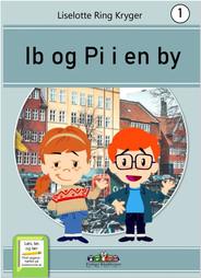 ib og pi i en by bogen forsiden.jpg