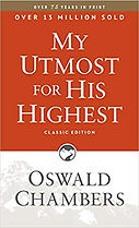 My Utmost For His Highest - Oswald Chamb
