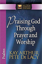 Praising God Through Prayer and Worship.
