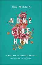 None Like Him - Jen Wilkin.jpg