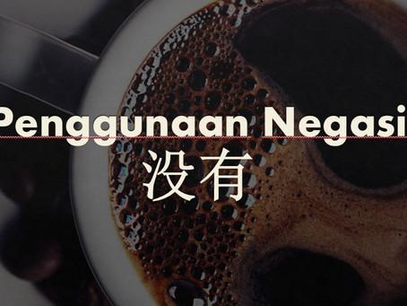 Tata Bahasa: Penggunaan Negasi 没有 (méiyǒu)