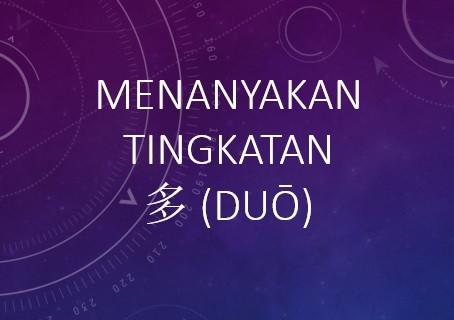 Tata Bahasa: Menanyakan Tingkatan dengan 多 (duō) 'seberapa'