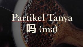 Tata Bahasa: Penggunaan Partikel Tanya 吗 (ma)