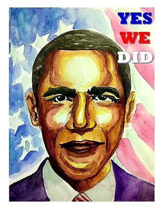 President Obama YWD commemorative Art Print