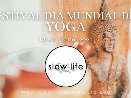 SLOWLIFE: FESTIVAL DE YOGA ONLINE (18-19-20-21) DE JUNIO
