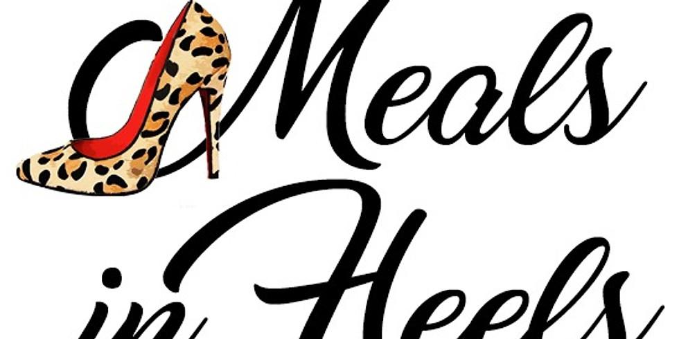 Meals in Heels
