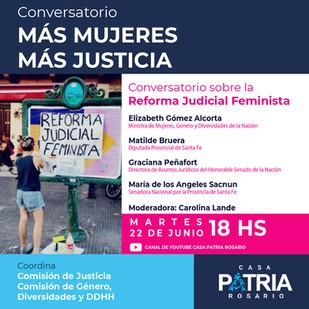 """""""MÁS MUJERES, MÁS JUSTICIA: conversatorio sobre la Reforma Judicial Feminista""""."""
