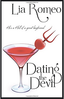 Dating the Devil by Lia Romeo