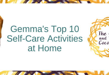 My Top 10 Self-Care Activities at Home