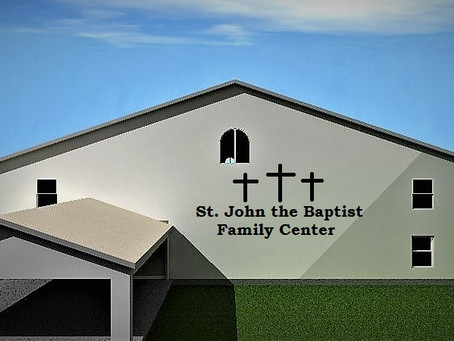Concept of New St. John the Baptist Family Center