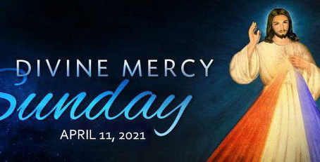 Second Sunday of Easter ~ Sunday of Divine Mercy Bulletin - April 10, 2021