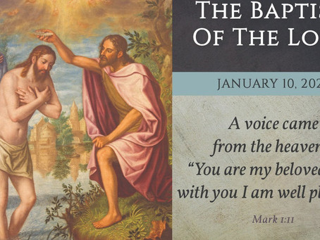 The Baptism of the Lord Bulletin - January 10, 2021