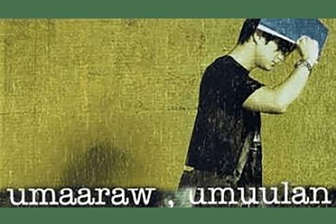 UMAARAW, UMUULAN