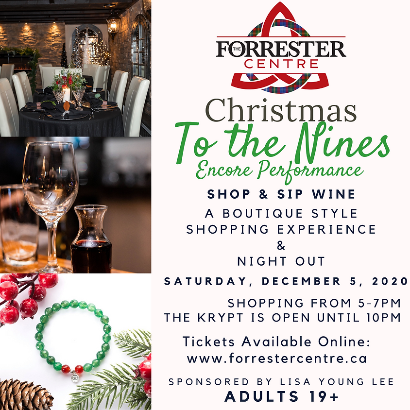 Christmas To The Nines - Shop and Sip Wine Encore! - 5-7pm Time Slot
