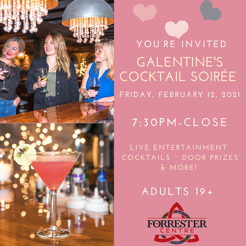SOLD OUT - Galentine's Cocktail Soirée: 7:30pm-11pm - SOLD OUT
