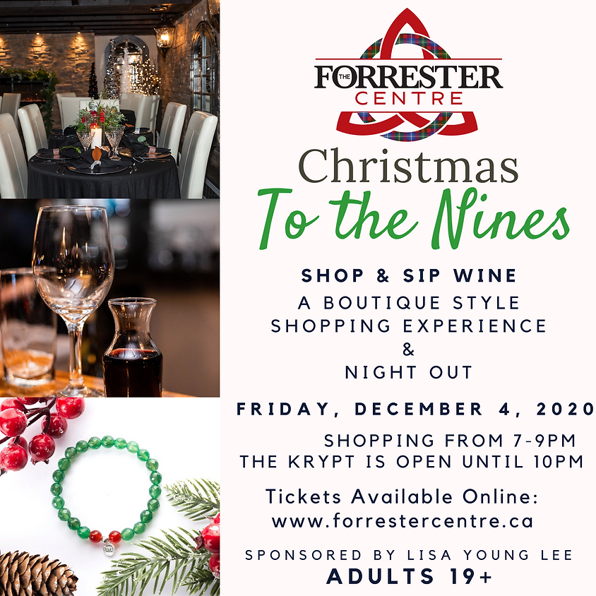 SOLD OUT! Christmas To The Nines - Shop and Sip Wine! 7-9pm Time Slot