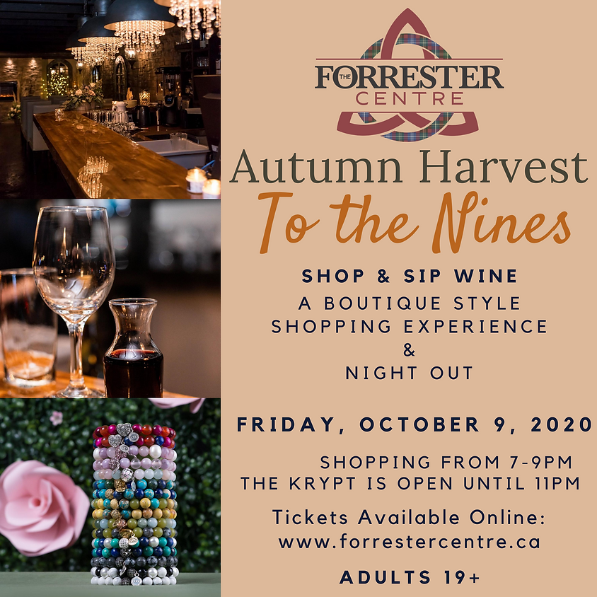 Autumn Harvest- To The Nines - Shop and Sip Wine! 7-9pm Time Slot