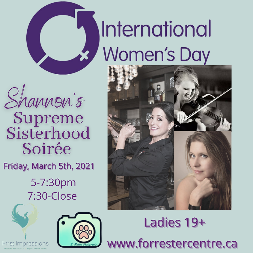 SOLD OUT!  Shannon's Supreme Sisterhood Soiree - 7:30pm-Close