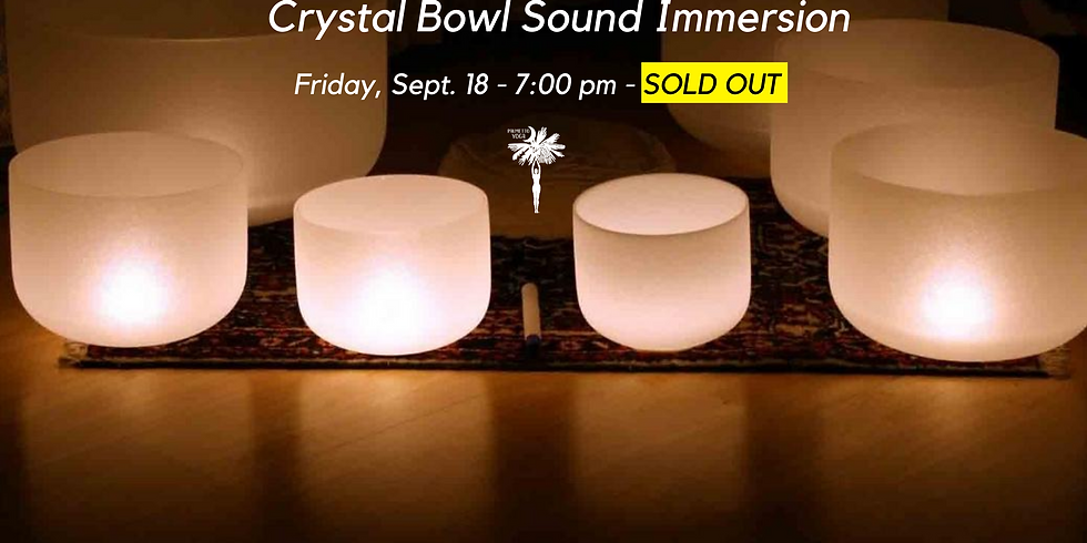 PAST EVENT  - SOLD OUT! Crystal Sound Bowl Immersion Experience