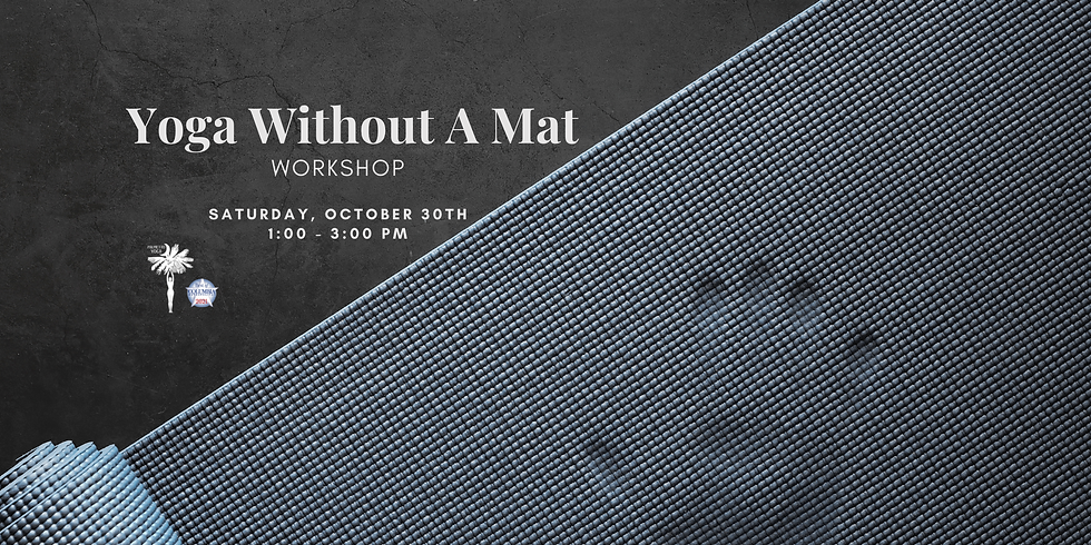 Yoga Without A Mat Workshop