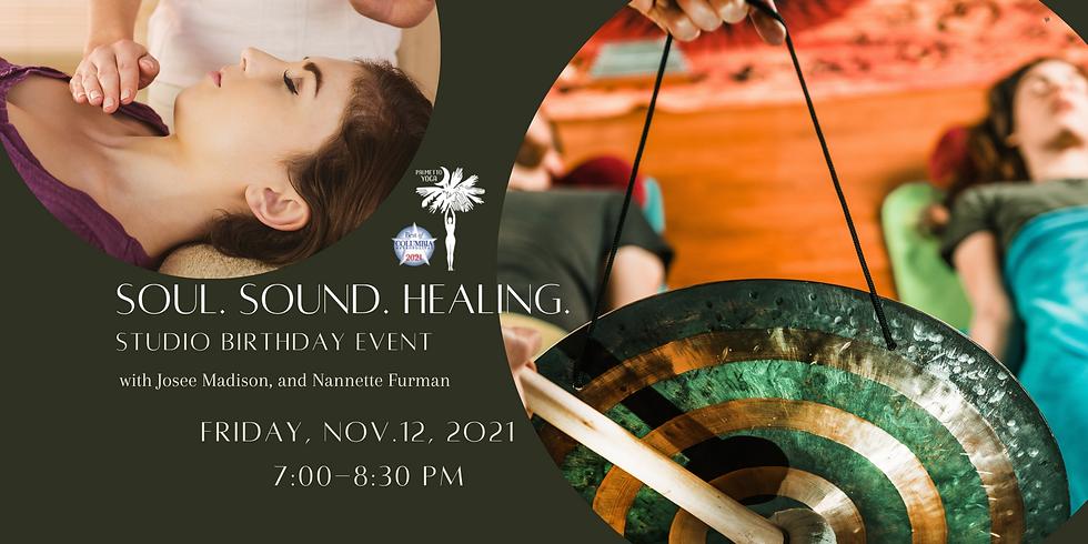 Soul. Sound. Healing. Studio Birthday Event