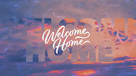 welcome_home-title-1-Wide 16x9.jpg
