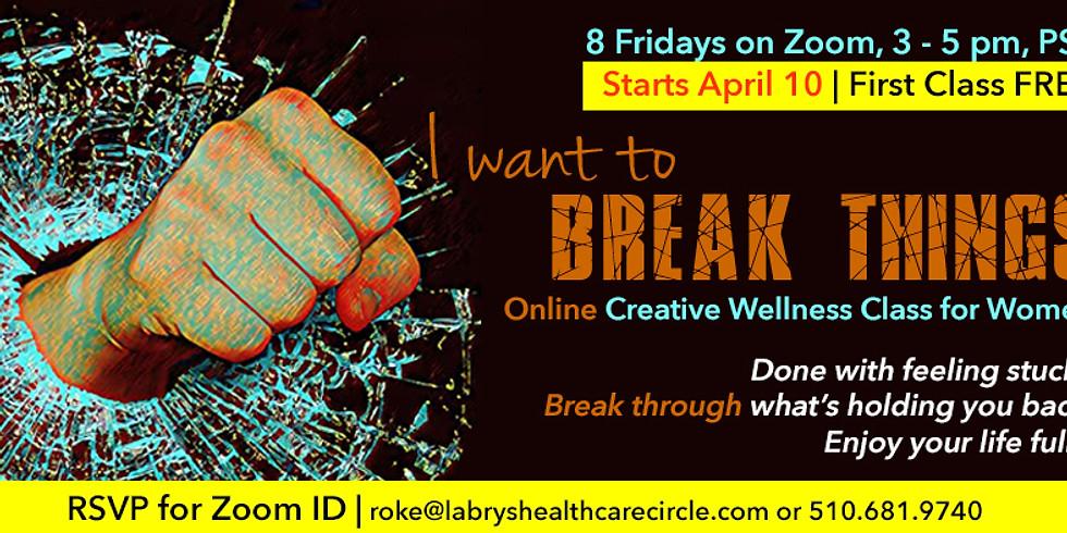 I Want to Break Things!
