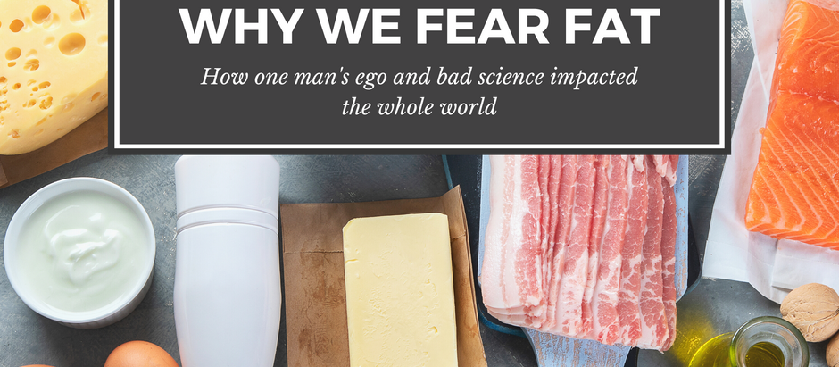 Why We Fear Fat