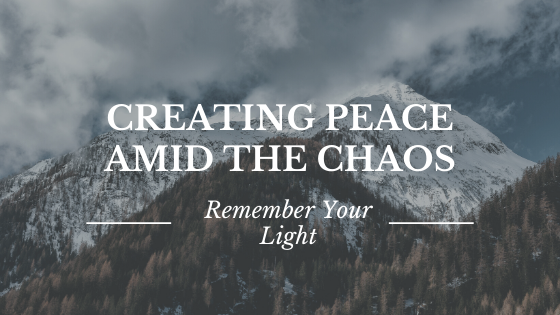 Creating Peace Amid the Chaos