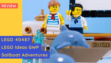 """Lego 40487 - LEGO Ideas Gift With Purchase - """"Sailboat Adventures"""" - Review"""
