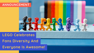 LEGO Celebrates Fans' Diversity With The New 'Everyone Is Awesome' Set